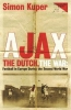 Kuper, Simon, Ajax, the Dutch, the War