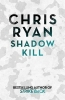 Ryan Chris, Shadow Kill