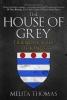 Melita Thomas, The House of Grey
