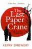 <b>Drewery Kerry & N.  Seki</b>,Last Paper Crane