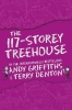 Griffiths Andy, The 117-storey Treehouse