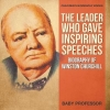Baby, The Leader Who Gave Inspiring Speeches - Biography of Winston Churchill | Children`s Biography Books