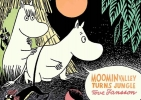 Tove Jansson, Moominvalley Turns Jungle
