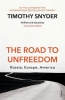 Snyder Timothy, Road to Unfreedom
