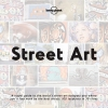Lonely Planet Street Art (1st Ed), Lonely Planet