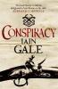 Gale, Iain, Conspiracy