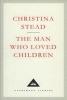 Stead, Christina, Man Who Loved Children