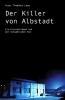 Lang, Peter Thaddäus, Der Killer von Albstadt
