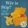 <b>Eric Hill</b>,W&ecirc;r is Stip?
