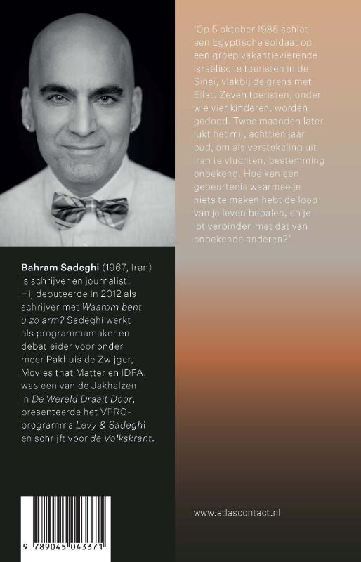 Bahram Sadeghi,De aanslag die onze levens veranderde