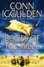 Iggulden, Conn Bones of the Hills