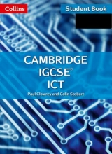 Paul Clowrey,   Colin Stobart Cambridge IGCSE (TM) ICT Student`s Book and CD-Rom