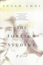 Choi, Susan The Foreign Student