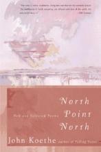 Koethe, John North Point North