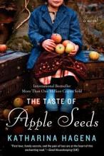 Hagena, Katharina The Taste of Apple Seeds