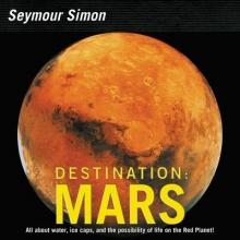 Simon, Seymour Destination Mars