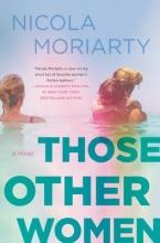 Moriarty, Nicola Those Other Women