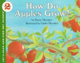 Maestro, Betsy How Do Apples Grow?