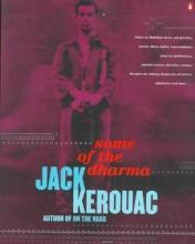 Kerouac, Jack Some of the Dharma