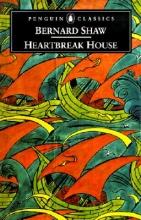 Shaw, Bernard,   Laurence, Dan H. Heartbreak House
