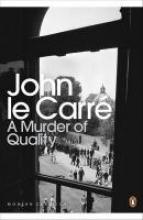 Carré, John le Murder of Quality