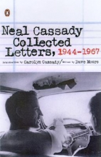 Cassady, Neal,   Moore, Dave Collected Letters, 1944-1967