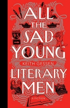 Gessen, Keith All the Sad Young Literary Men