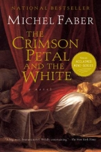 Faber, Michel The Crimson Petal and the White
