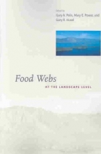 Huxel, Gary R. Food Webs at the Landscape Level