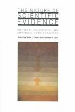 Mark L Taper The Nature of Scientific Evidence