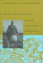 Taneda Santoka,   Burton Watson For All My Walking