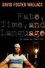 David Wallace Fate, Time, and Language