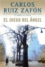 Ruiz Zafon, Carlos El juego del angel The Angel`s Game