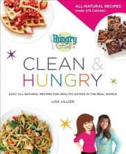 Lisa Lillien Hungry Girl Clean & Hungry