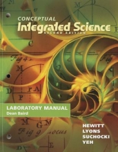 Paul G. Hewitt,   Suzanne A. Lyons,   John A. Suchocki,   Jennifer Yeh Lab Manual for Conceptual Integrated Science