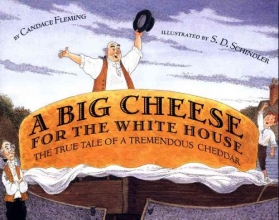 Fleming, Candace A Big Cheese for the White House