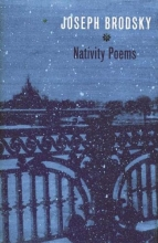 Brodsky, Joseph Nativity Poems