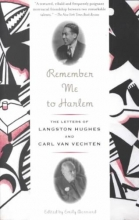 Hughes, Langston,   Van Vechten, Carl Remember Me to Harlem