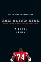 Lewis, Michael The Blind Side - Evolution of a Game