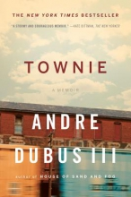 Dubus III, Andre Townie