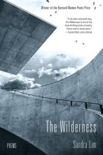 Lim, Sandra The Wilderness - Poems