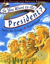 St. George, Judith So, You Want to Be President?