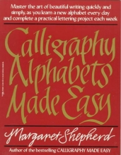 Shepherd, Margaret Calligraphy Alphabets Made Easy