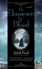 Rock, Judith The Eloquence of Blood