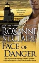 St. Claire, Roxanne Face of Danger