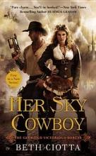 Ciotta, Beth Her Sky Cowboy