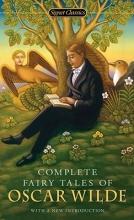 Wilde, Oscar Complete Fairy Tales of Oscar Wilde