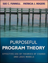 Sue C. Funnell,   Patricia J. Rogers Purposeful Program Theory