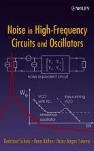 Schiek, Burkhard Noise in High-Frequency Circuits and Oscillators