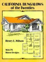 Wilson, Henry L. California Bungalows of the Twenties